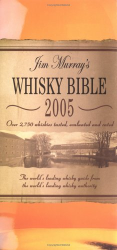 jim murray: whisky bible 2005