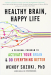 Wendy Suzuki: Healthy Brain, Happy Life: A Personal Program to Activate Your Brain and Do Everything Better