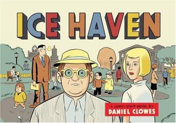 Daniel Clowes: Ice Haven