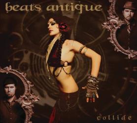 Beats Antique - Collide