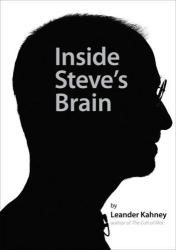 Leander Kahney: Inside Steve's Brain