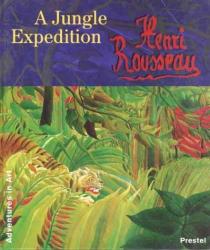 Susanne Pfleger: Henri Rousseau: A Jungle Expedition (Adventures in Art)