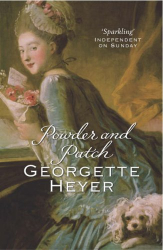Georgette Heyer: Powder and Patch