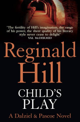 Reginald Hill: Child's Play