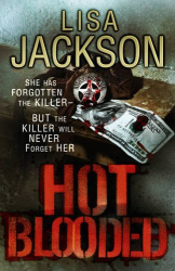 Lisa Jackson: Hot Blooded