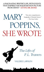 Valerie Lawson: Mary Poppins, She Wrote: The Life of P. L. Travers