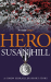 Susan Hill: Hero: A Simon Serrailler Short Story (Kindle Single)