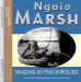 Ngaio Marsh: Singing In The Shrouds