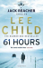 Lee Child: 61 Hours: (Jack Reacher 14)
