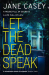 Jane Casey: Let the Dead Speak