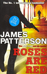 James Patterson: Roses are Red (Alex Cross)
