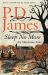 P. D. James: Sleep No More: Six Murderous Tales