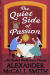 Alexander McCall Smith: The Quiet Side of Passion (Isabel Dalhousie Novels)