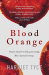 Harriet Tyce: Blood Orange