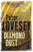 Peter Lovesey: Diamond Dust