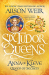 Alison Weir: Six Tudor Queens: Anna of Kleve, Queen of Secrets