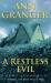 Ann Granger: A Restless Evil (Mitchell & Markby 14)