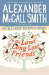 Alexander McCall Smith: To the Land of Long Lost Friends