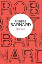 Robert Barnard: Bodies