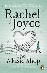 Rachel Joyce: The Music Shop