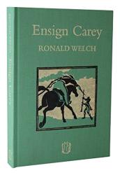 Ronald Welch: Ensign Carey (Carey Novels)