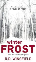 R D Wingfield: Winter Frost