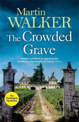 Martin Walker: The Crowded Grave