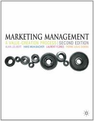 A. Jolibert - H. Mühlbacher - L. Flores - PL Dubois: Marketing Management: A Value-creation Process