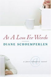 Diane Schoemperlen: At A Loss For Words