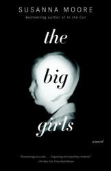 Susanna Moore: The Big Girls