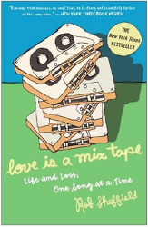 Rob Sheffield: Love Is a Mix Tape
