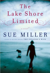 Sue Miller: The Lake Shore Limited