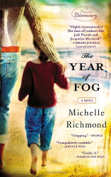 Michelle Richmond: The Year of Fog