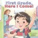 D.J. Steinberg: First Grade, Here I Come!