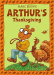 Marc Brown: Arthur's Thanksgiving (Arthur Adventure Series)