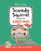 Mélanie Watt: Scaredy Squirrel Prepares for Christmas: A Safety Guide for Scaredies