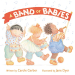 Carole Gerber: A Band of Babies