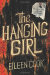 Eileen Cook: The Hanging Girl