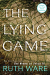Ruth Ware: The Lying Game: A Novel