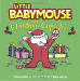 Jennifer L. Holm: Little Babymouse and the Christmas Cupcakes