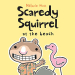 Mélanie Watt: Scaredy Squirrel at the Beach