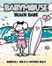 Jennifer L. Holm: Beach Babe (Babymouse #3)