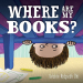 Debbie Ridpath Ohi: Where Are My Books?