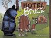 Ryan T. Higgins: Hotel Bruce (Mother Bruce)