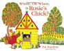 Pat Hutchins: Where, Oh Where, Is Rosie's Chick?