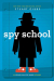 Stuart Gibbs: Spy School