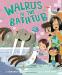 Deborah Underwood: Walrus in the Bathtub