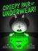 Aaron Reynolds: Creepy Pair of Underwear!