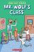 Aron Nels Steinke: Mr. Wolf's Class