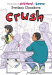 Svetlana Chmakova: Crush (Berrybrook Middle School)